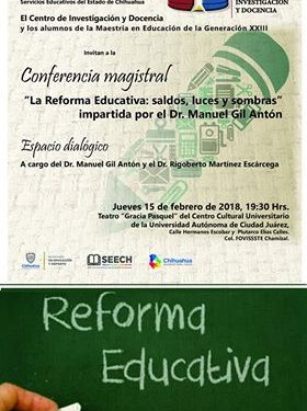 INVITAN A CONFERENCIA SOBRE LA REFORMA EDUCATIVA