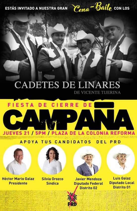 LOS CADETES DE LINARES, para el primer evento de cierre de campaña de candidatos locales del PRD
