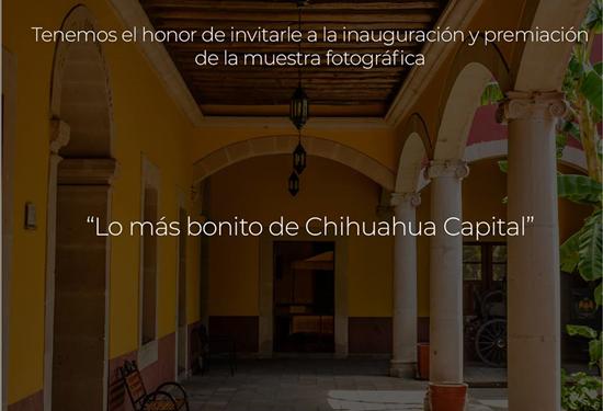 Invita Gobierno Municipal a exposición Lo más bonito de Chihuahua Capital