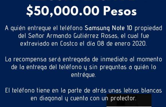Ofrecen recompensa de 50,000 pesos por celular perdido en COSCO