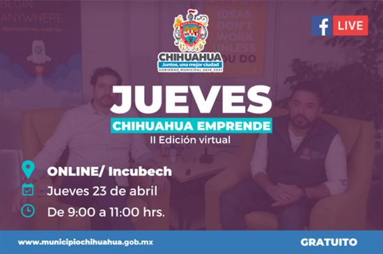 Gobierno Municipal invita al segundo Jueves Chihuahua Emprende virtual